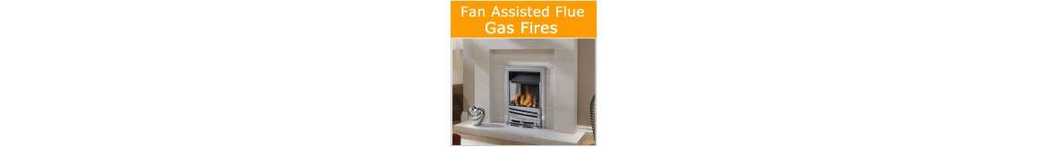 Fan Assisted Gas Fires.