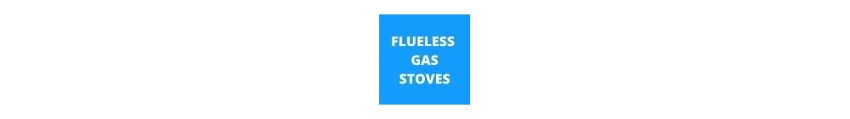 Flueless Gas Stoves