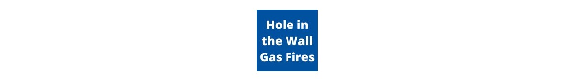 Hole in The Wall Gas Fires