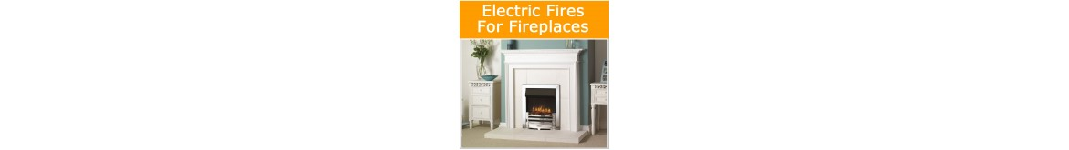 Electric Fires for Fireplaces