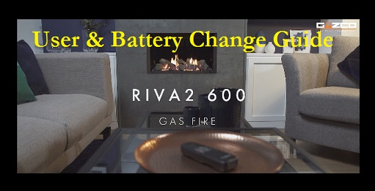 Gazco Riva 2 600 User & Battery Exchange Video